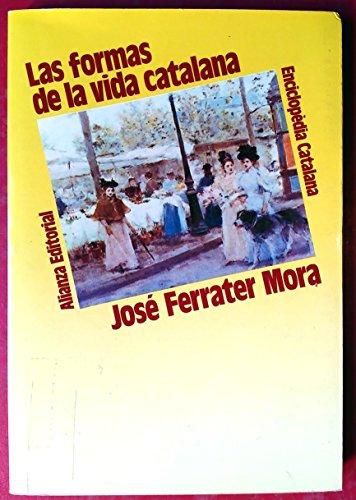9788420645131: Las formas de vida catalana