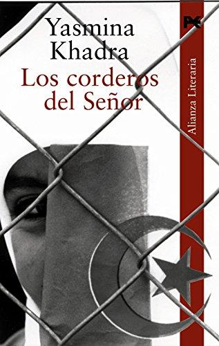 Los corderos del senor / Lambs of Mr. (Spanish Edition) (8420645273) by Khadra, Yasmina