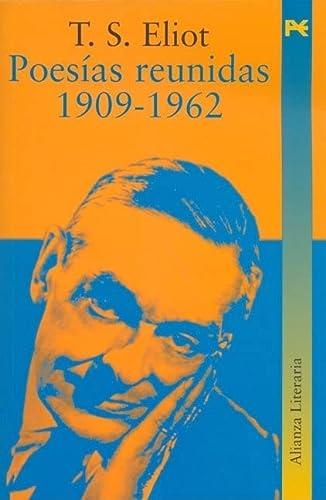 Poesias reunidas 1909-1962 (Alianza Literaria) (Spanish Edition) (8420645737) by T. S. Eliot