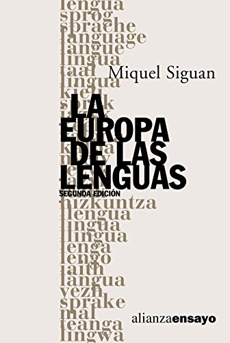 9788420645841: La Europa de las lenguas (Alianza Ensayo)