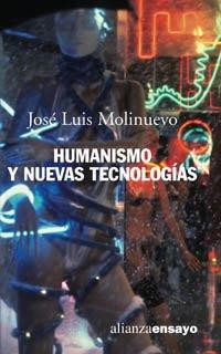 Humanismo y nuevas tecnologias / Humanism and: Jose Luis Molinuevo