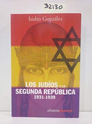 9788420645988: Judios y la segunda republica, los. 1931-1939 (Alianza Ensayo)