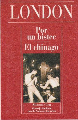 9788420646077: Por Un Bistec - El Chinago (Spanish Edition)