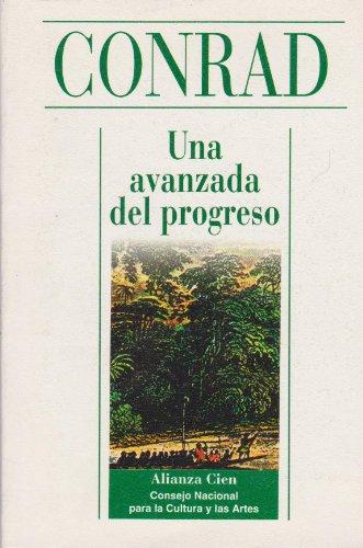 Una avanzada del progreso: Conrad