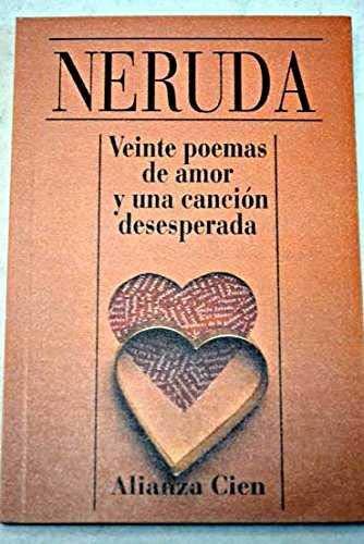 9788420646220: Veinte poemas de amor y una cancion desesperada: 20 Love Poems (Amazon Francia)