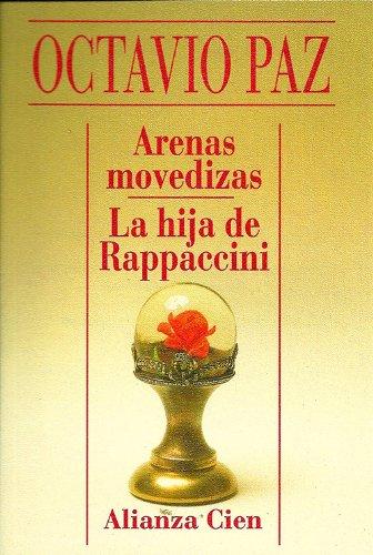 Arenas Movedizas / La Hija de Rappaccini: Paz, Octavio
