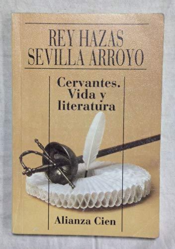 9788420646688: Cervantes, Vida y Literatura (Spanish Edition)