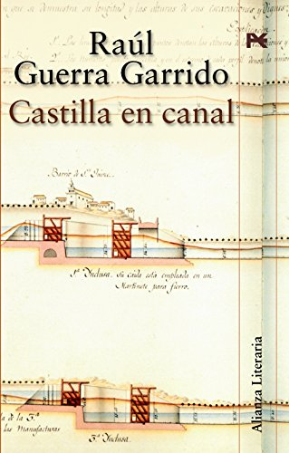 9788420647210: Castilla en canal / Castile Canal (Alianza Literaria) (Spanish Edition)