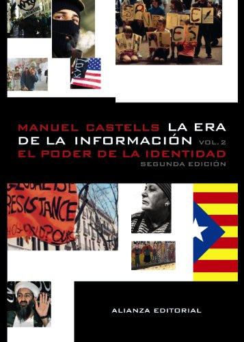 9788420647401: La era de la información. Economía, sociedad y cultura: 2. El poder de la identidad (Libros Singulares (Ls))