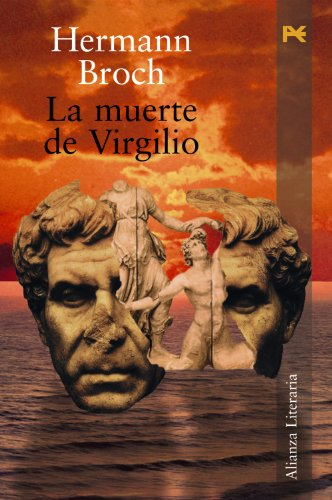 La Muerte De Virgilio/ the Deaf of: Hermann Broch
