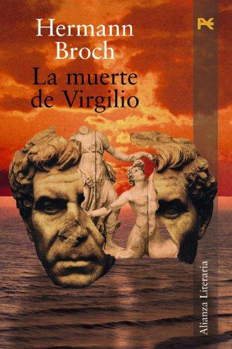 La Muerte De Virgilio/ the Deaf of: Broch, Hermann