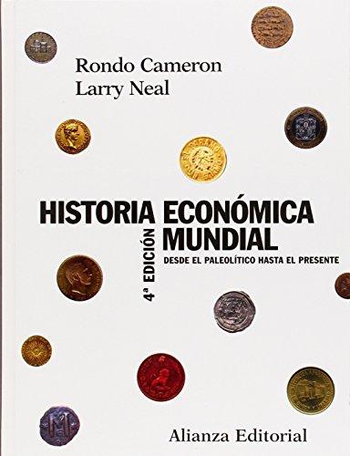 9788420647647: Historia económica mundial: Desde el Paleolítico hasta el presente (El Libro Universitario - Manuales)