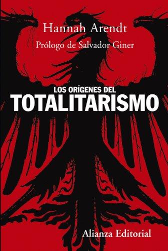 Los orígenes del totalitarismo: Arendt, Hannah
