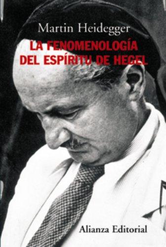 Fenomenologia del espiritu de Hegel, (La): Heidegger, Martin