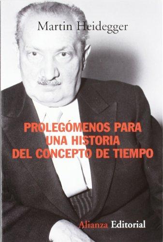 9788420647746: Prolegomenos Para Una Historia Del Concepto De Tiempo / History of the Concept of Time: Prolegomena (Alianza Ensayo) (Spanish Edition)