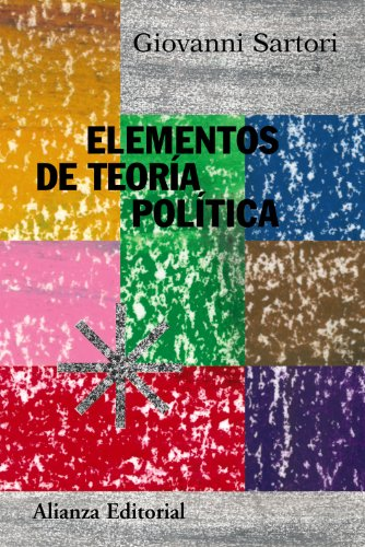 9788420647876: Elementos de teoria politica / Elements of Political Theory (Alianza Ensayo) (Spanish Edition)