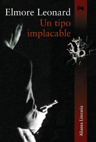 9788420648057: Un tipo implacable (Alianza Literaria (Al))