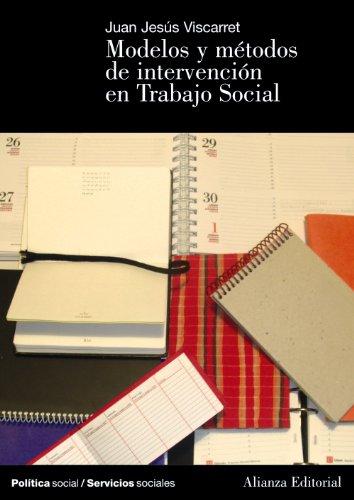 Modelos de intervención en Trabajo Social - Jesús Viscarret Garro