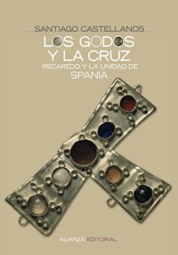 Los godos y la cruz - Santiago Castellanos