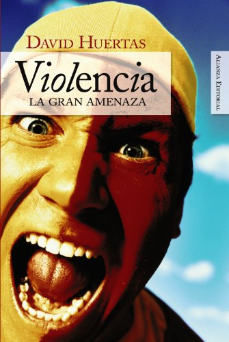 9788420648231: Violencia/ Violence: La gran amenaza/ A Great Threat (Spanish Edition)