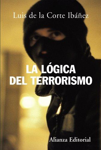 9788420648262: La lógica del terrorismo (Alianza Ensayo)