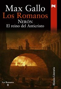 9788420648507: Los romanos/ The Romans: Neron, El Reino Del Anticristo (Spanish Edition)
