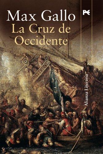 9788420648545: La Cruz De Occidente / the Cross of the West (Alianza Literaria) (Spanish Edition)
