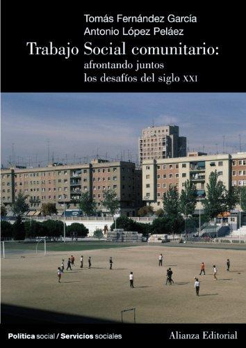 Trabajo social comunitario / Social Community Work: Garcia, Tomas Fernandez;