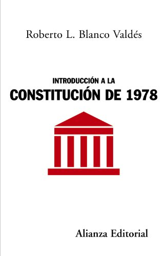9788420648613: Introduccion a la Constitucion de 1978 / Constitution Introduction of 1978 (Alianza Ensayo) (Spanish Edition)