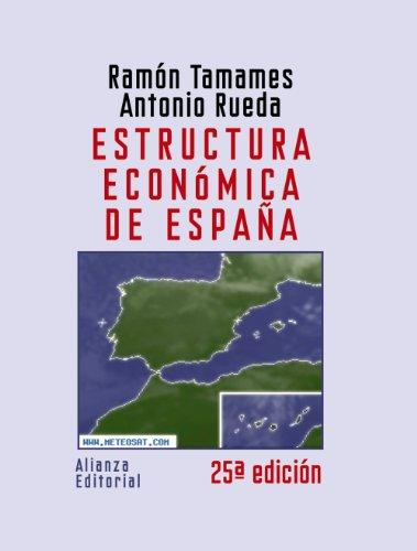 9788420648644: Estructura económica de España (El Libro Universitario - Manuales)