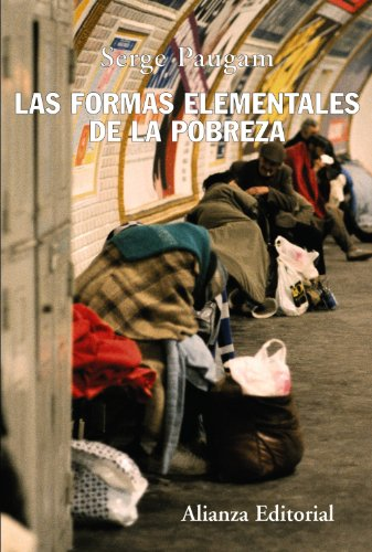 9788420648675: Las formas elementales de la pobreza/ The Elemental Forms of Poverty (Spanish Edition)