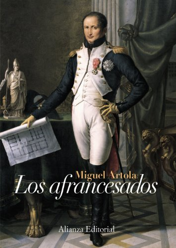 9788420648743: Los afrancesados / Frenchified (Spanish Edition)