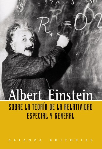 9788420648873: Sobre la teoria de la relatividad especial y general / On the Theory of Special and General Relativity (Spanish Edition)