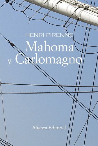 Mahoma y Carlomagno / Mahoma and Carlomagno (Spanish Edition) (9788420648941) by Henri Pirenne