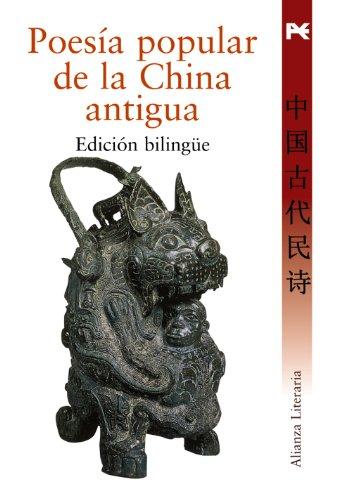 9788420649009: Poesía popular de la China antigua (Alianza Literaria (Al))