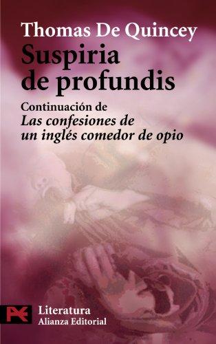 9788420649153: Suspiria de profundis: Continuación de las Confesiones de un inglés comedor de opio (El Libro De Bolsillo - Literatura)
