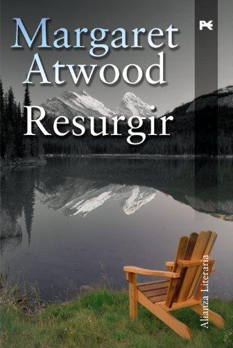 Resurgir (Alianza literaria) - Margaret Eleanor Atwood
