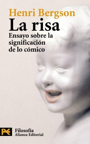 9788420649283: La risa: Ensayo sobre la significación de lo cómico (El Libro De Bolsillo - Filosofía)