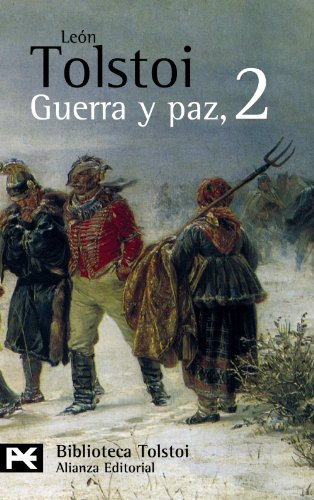 Guerra y paz / War and Peace: Leo Tolstoy, Irene