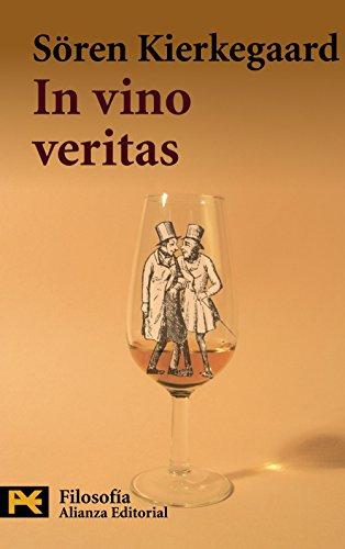In Vino Veritas (Humanidades: Filosofia / Humanities: Soren Kierkegaard