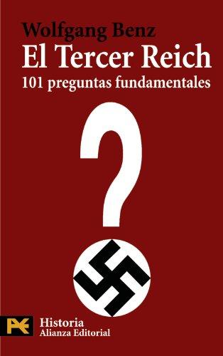 El tercer Reich / The Third Reich: 101 Preguntas Fundamentales/ 101 Key Questions (Spanish Edition)