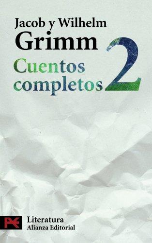 9788420649573: Cuentos completos, 2 (El Libro De Bolsillo - Literatura)
