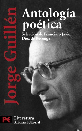 Antologia poetica / Poetic Anthology: Guillen, Jorge; De