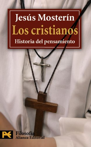 9788420649795: Los cristianos / Christians: Historia Del Pensamiento / History of Thought (Spanish Edition)