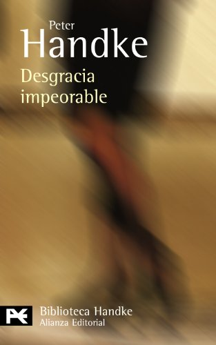 9788420649832: Desgracia impeorable / Worst Misfortune: Relato / Story (Spanish Edition)