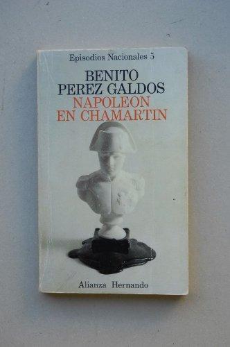 9788420650050: Napoleón en Chamartín (His Episodios nacionales) (Spanish Edition)