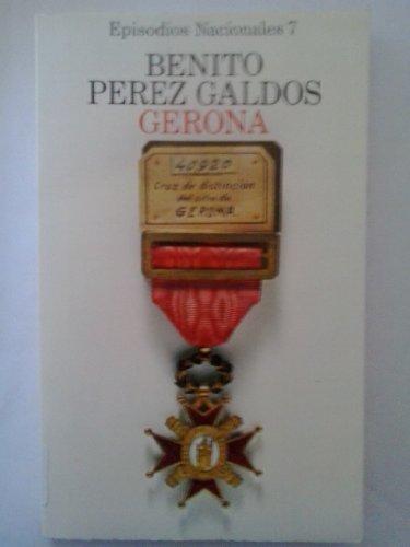 9788420650074: Gerona (His Episodios nacionales) (Spanish Edition)