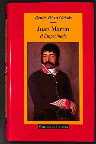 """Juan Martin """"El Empecinado"""" (His Episodios nacionales): Perez, Galdos"""