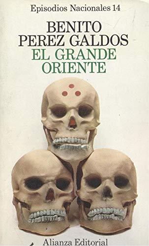 9788420650142: El Grande Oriente (Episodios nacionales) (Spanish Edition)