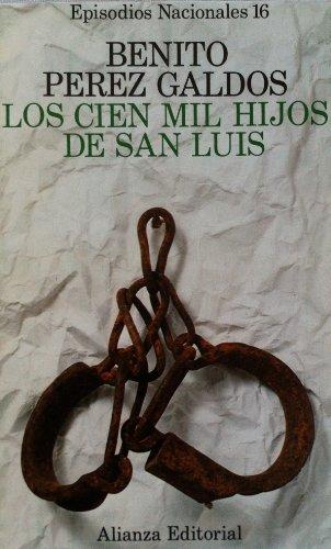 Los cien mil hijos de San Luis: Pe?rez Galdo?s, Benito